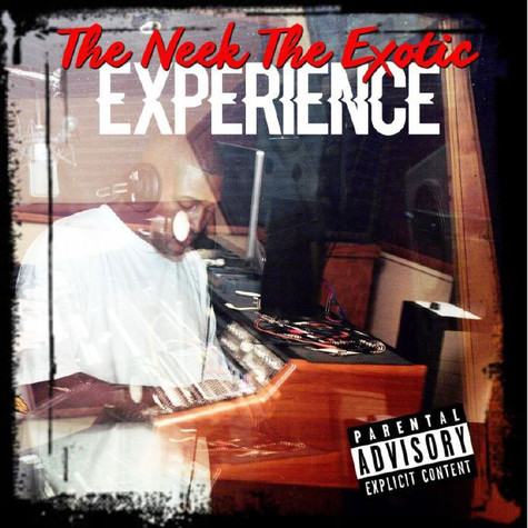 Neek The Exotic - The Neek The Exotic Experience