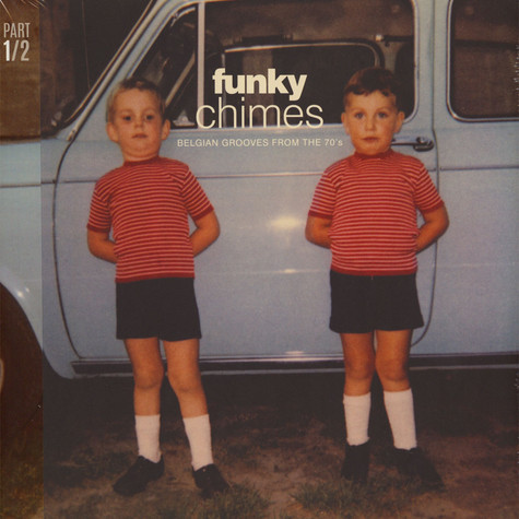 V.A. - Funky Chimes: Belgian Grooves From The 70s Part 1