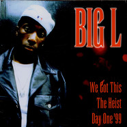Big L - We Got This
