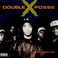 Double XX Posse - Put Ya Boots On