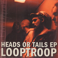 Looptroop - Heads Or Tails EP