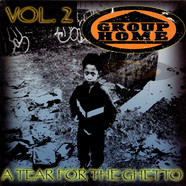 Group Home - A Tear For The Ghetto Vol.2
