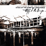 Stigg Of The Dump - Still Alive At The Veglia Lounge EP