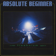 Absolute Beginner - Flashnizm (Stylopath)