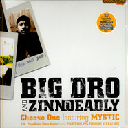 Big Dro and Zinndeadly - Choose One Feat. Mystic