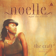 Noelle - The Craft Feat. Dilated Peoples