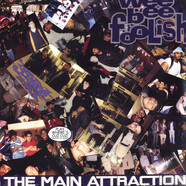 Wee Bee Foolish - The Main Attraction