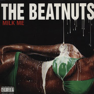 Beatnuts - Milk Me