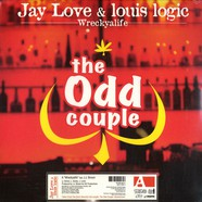 Jay Love & Louis Logic are The Odd Couple - Wreckyalife feat. J.J.Bown