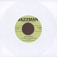 Esther Williams / Tommie Young - Last Night Changed It All / Hit And Run Lover