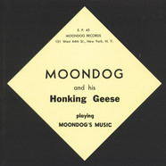 Moondog & His Honking Geese - Moondog's Music