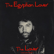 Egyptian Lover - The Lover