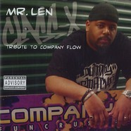 Mr.Len of Company Flow - Class x - a tribute to company flow