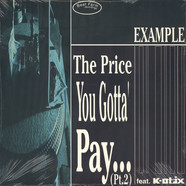 Example feat. K-Otix - The Price You Gotta' Pay... (Pt. 2)
