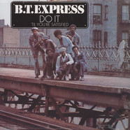B.T.Express - Do it til youre satisfied