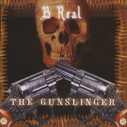 B Real - The gunslinger