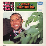 Gene Chandler - There was a time!