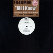 Field Mob - All i know feat. Cee-Lo & Jazze Pha