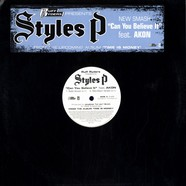 Styles P - Can you believe it feat. Akon