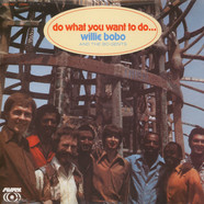 Willie Bobo - Do what you want to do