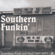 Southern Funkin - Louisiana funk and soul 1967 - 1979