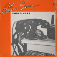 Oliver Sain - Fused jazz - a collection
