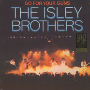Isley Brothers - Go for your guns