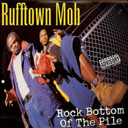 Rufftown Mob - Rock Bottom Of The Pile