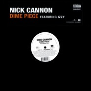 Nick Cannon - Dime piece feat. Izzy