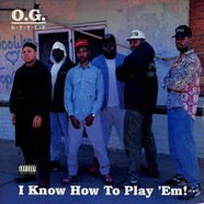 O.G. Style - I know how to play em