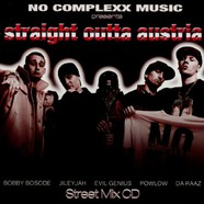 No Complexx Music presents - Straight outta Austria