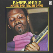 Magic Sam Blues Band - Black magic