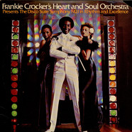 Heart And Soul Orchestra, The - Presents The Disco Suite Symphony No. 1 In Rhythm And Excellence