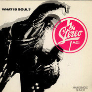 Stereo MC's - What Is Soul?
