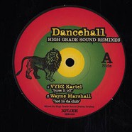 Dancehall - High Grade Sound remixes volume 2