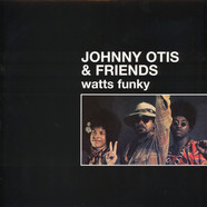 Johnny Otis & Friends - Watts funky