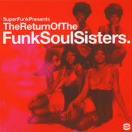 Super Funk presents - The return of the funk soul sisters