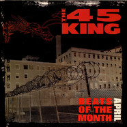 The 45 King - Beats Of The Month April