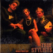 True Stylists - Directors cut