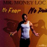 Mr. Money Loc - No Fear No Pain