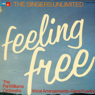 The Singers Unlimited / Patrick Williams And His Orchestra - Feeling Free