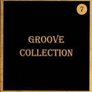 Groove Collection - Volume 7