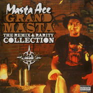 Masta Ace - Grand Masta - the remix & rarity collection