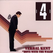 Verbal Kent - Move With The Walls