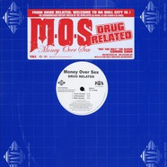 M.O.S. - Money Over Sex - Drug related