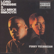 Lord Finesse & DJ MIke Smooth - Funky technician