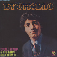 Chollo Rivera & The Latin Soul Drives - By Chollo