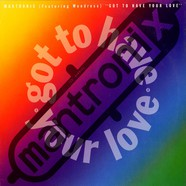 Mantronix - Got To Have Your Love feat. Wondress Hutchinson