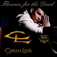 Cuban Link - Flowers for the dead