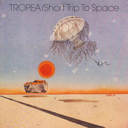 John Tropea - Short Trip To Space